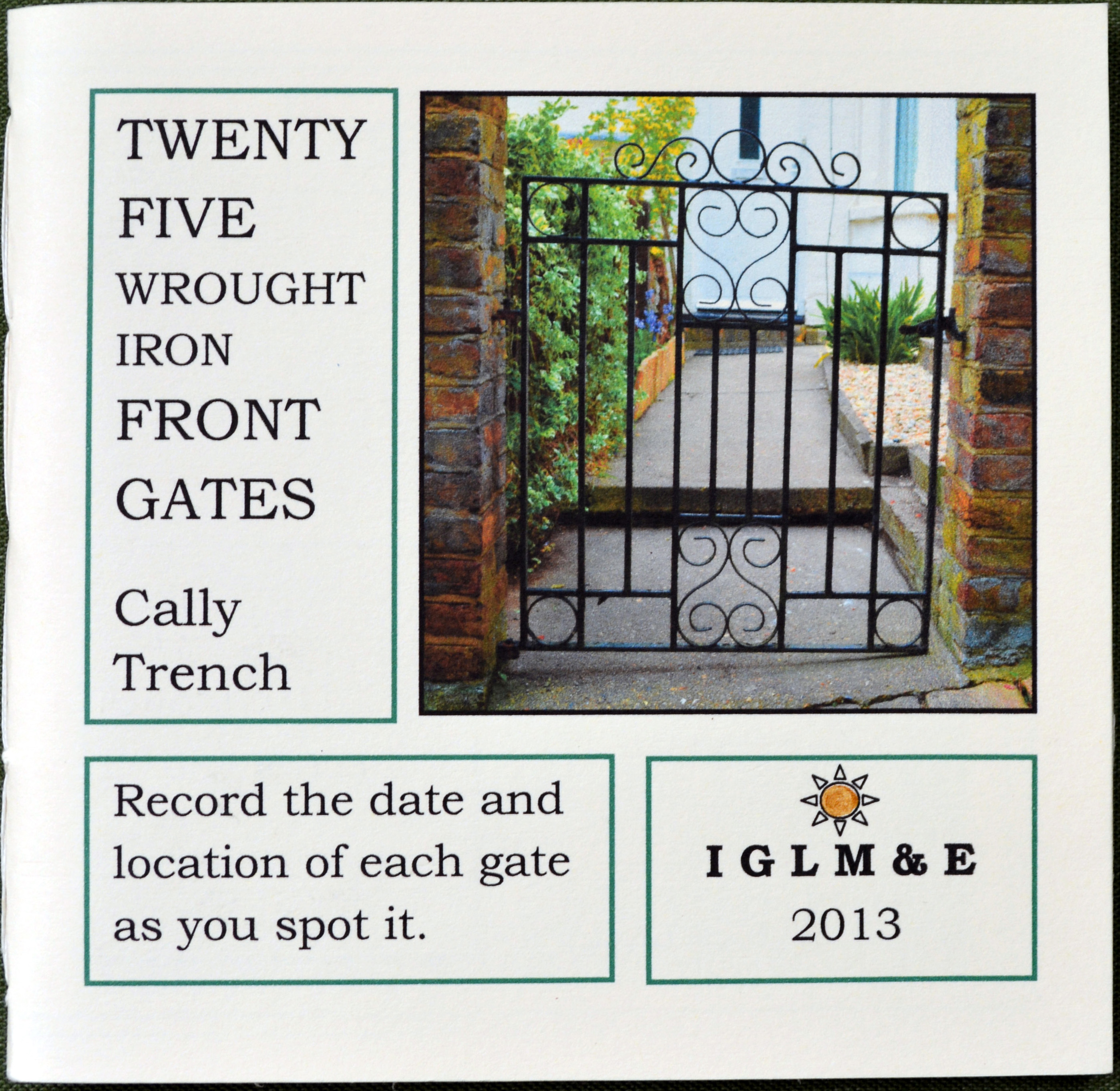 Cally Trench, Twenty-five Wrought Iron Front Gates (2013)