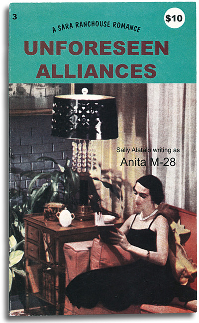 Sally Alatalo, Unforeseen Alliances, Sara Ranchouse Books, 2001